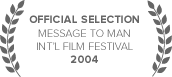 Message To Man Int'l Film Festival